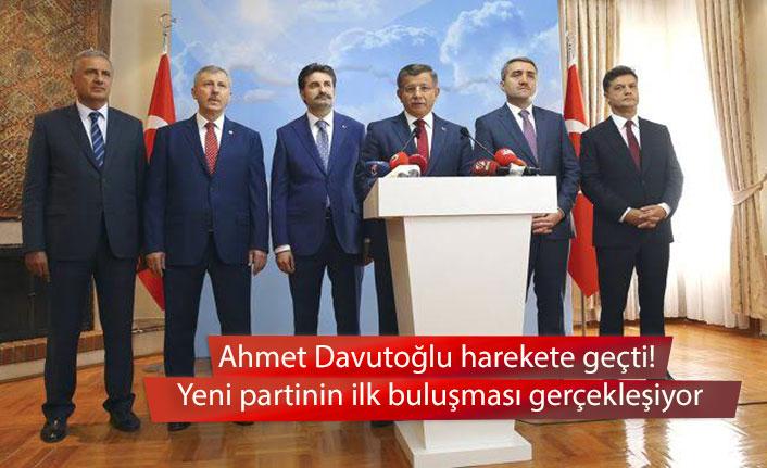 Ahmet Davutoğlu harekete geçti! Yeni partinin ilk buluşması gerçekleşiyor