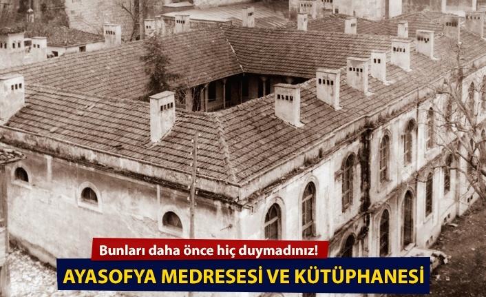 Ayasofya Medresesi ve Ayasofya Cami Kütüphanesi