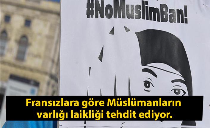 Fransızlara göre Müslümanların varlığı laikliği tehdit ediyor.