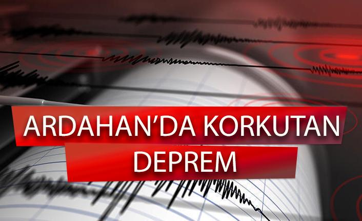 Son dakika: Ardahan'da korkutan deprem!