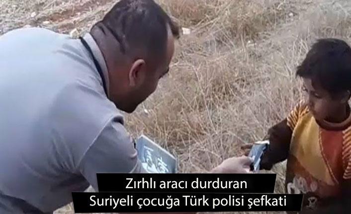 Zırhlı aracı durduran Suriyeli çocuğa Türk polisi şefkati