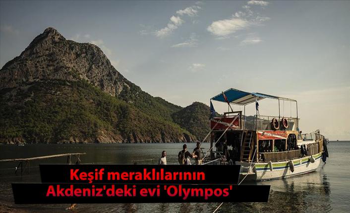 Keşif meraklılarının Akdeniz'deki evi 'Olympos'