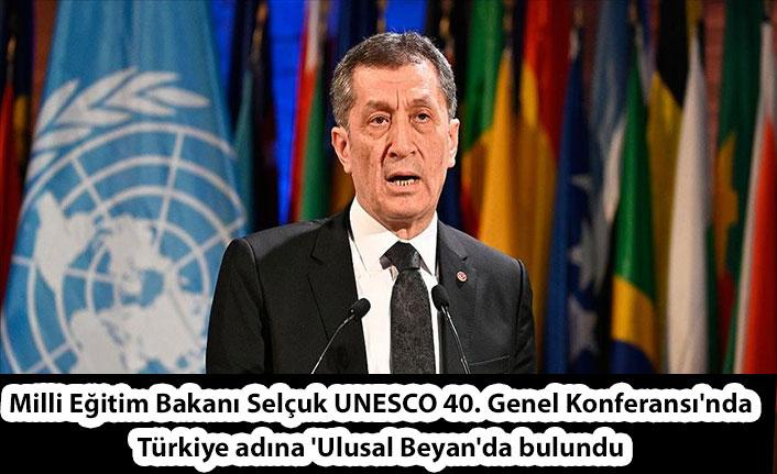 Milli Eğitim Bakanı Selçuk UNESCO 40. Genel Konferansı'nda Türkiye adına 'Ulusal Beyan'da bulundu