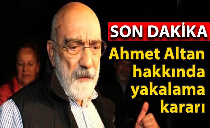 Son Dakika... Ahmet Altan hakkında yakalama kararı