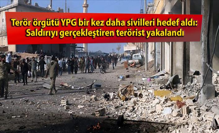 Terör örgütü YPG bir kez daha sivilleri hedef aldı: Saldırıyı gerçekleştiren terörist yakalandı