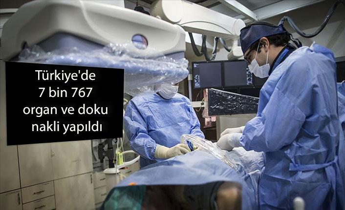 Türkiye'de 7 bin 767 organ ve doku nakli yapıldı