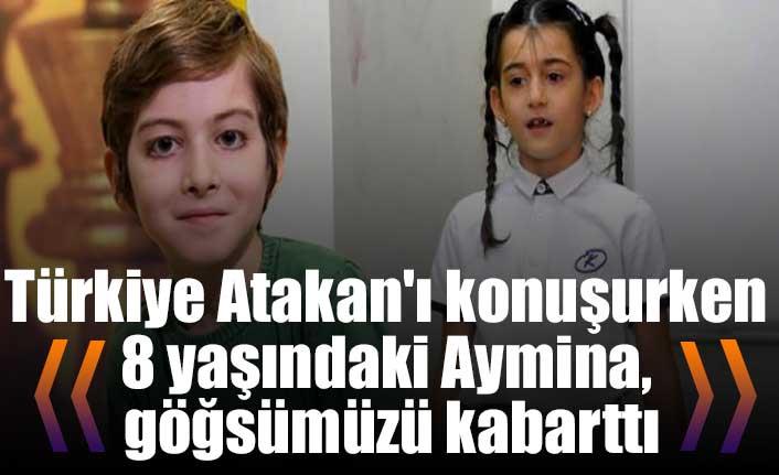 Türkiye Atakan'ı konuşurken 8 yaşındaki Aymina, göğsümüzü kabarttı