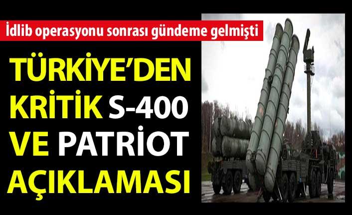 Türkiye'den kritik S-400 ve Patriot açıklaması