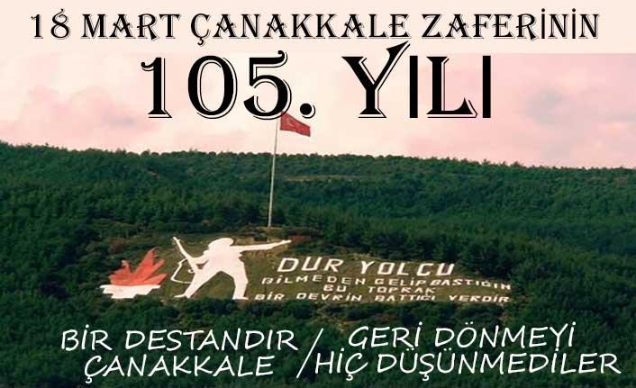 18 Mart Çanakkale Zaferinin 105. yılı