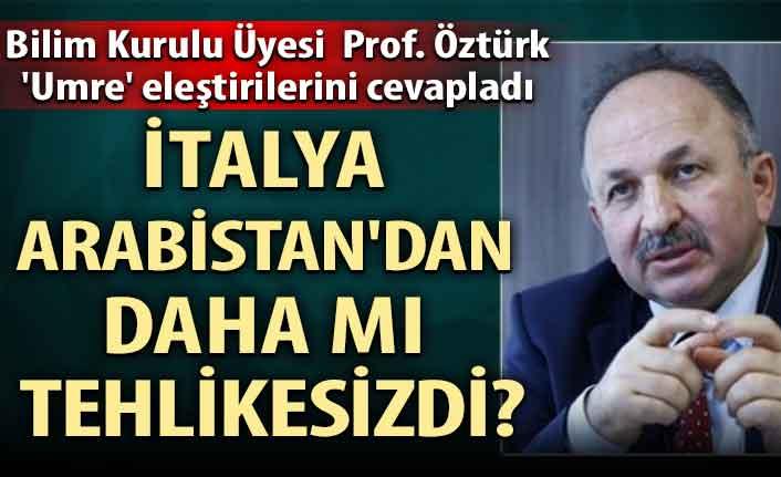 Bilim Kurulu Üyesi Prof. Öztürk 'Umre' eleştirilerini cevapladı