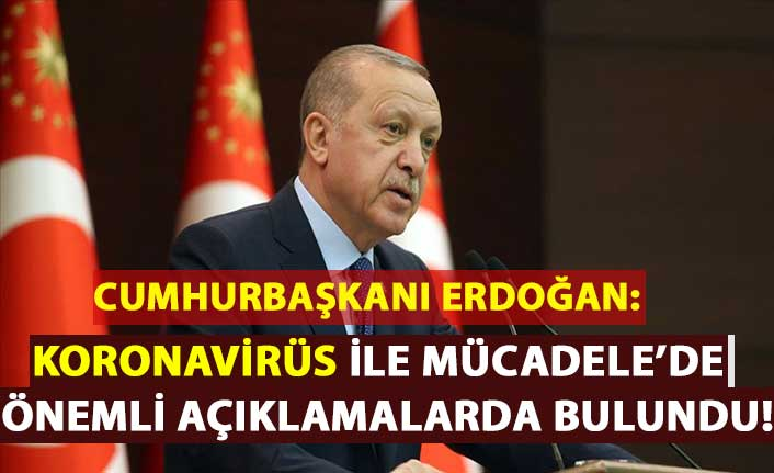Cumhurbaşkanı Erdoğan: Kovid 19 ile mücadelemizi milletimizle birlikte kararlılıkla sürdürüyoruz