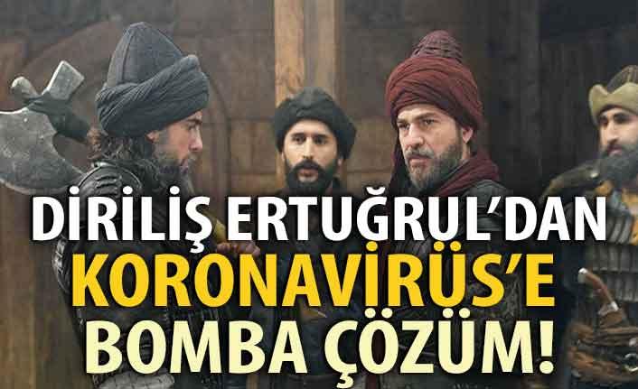 Diriliş Ertuğrul'dan 'Koronavirüs'e çözüm!
