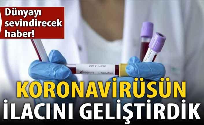 Dünyayı sevindirecek koronavirüs açıklaması: İlacını geliştirdik