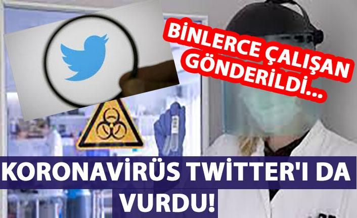 Koronavirüs Twitter'ı da vurdu! Binlerce çalışan gönderildi