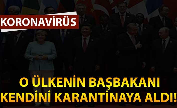 O ülkenin başbakanı  kendini karantinaya aldı!