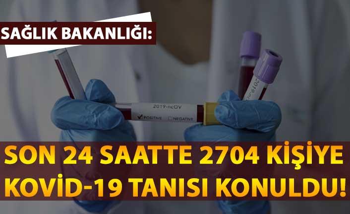 Sağlık Bakanlığı: Son 24 saatte 2704 kişiye Kovid-19 tanısı konuldu