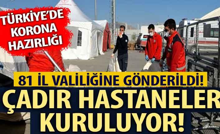 Türkiye'de koronavirüs hazırlığı! Çadır hastaneler kuruluyor