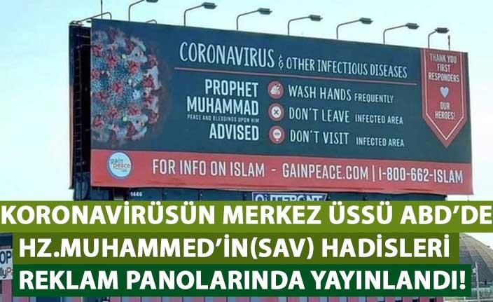 ABD'de koronavirüse karşı Hz. Muhammed(sav)'in hadisleri panolarda yayınladı