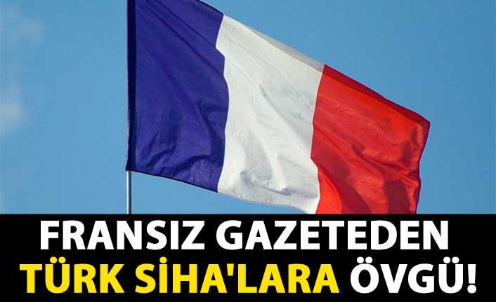 Fransız gazeteden Türk SİHA'lara övgü: Libya'da dengeleri değiştirdi