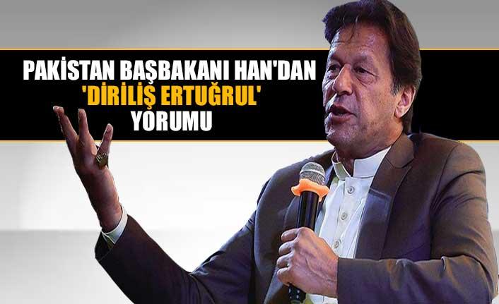Pakistan Başbakanı Han'dan 'Diriliş Ertuğrul' yorumu