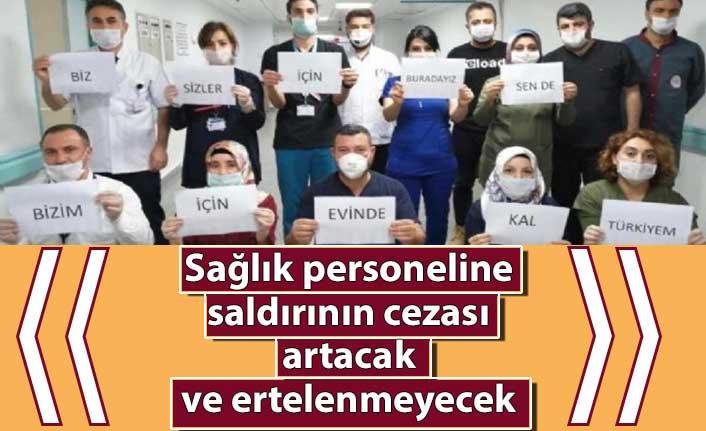 Sağlık personeline saldırının cezası artıyor! Ceza ertelenmeyecek