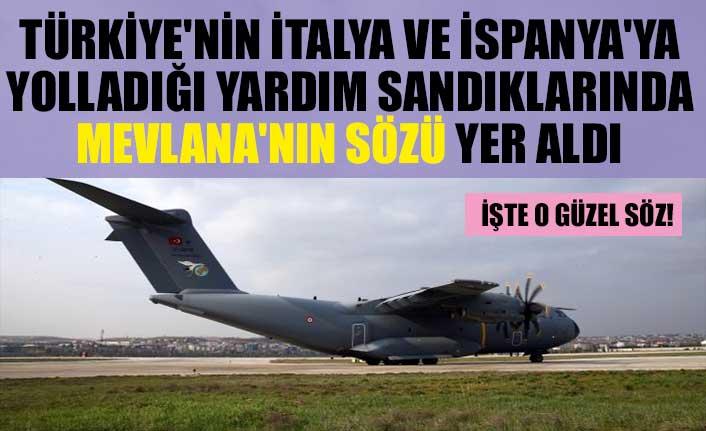 Türkiye'nin İtalya ve İspanya'ya yolladığı yardım sandıklarında Mevlana'nın sözü yer aldı