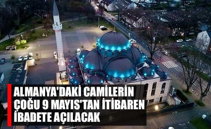 Almanya'daki camilerin çoğu 9 Mayıs'tan itibaren ibadete açılacak