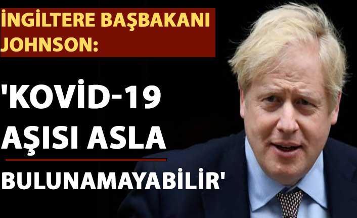 İngiltere Başbakanı Johnson: 'Kovid-19 aşısı asla bulunamayabilir'