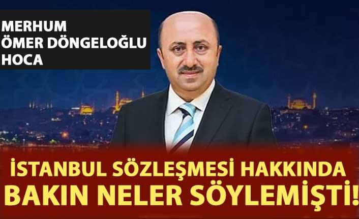 Merhum Ömer Döngeloğlu hoca İstanbul Sözleşmesi, 6284 ve süresiz nafaka zulmü hakkında bakın neler söylemişti