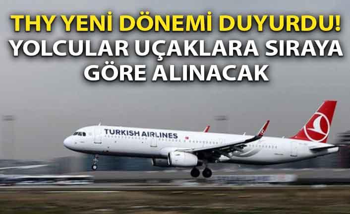 THY yeni dönemi duyurdu! Yolcular uçaklara sıraya göre alınacak