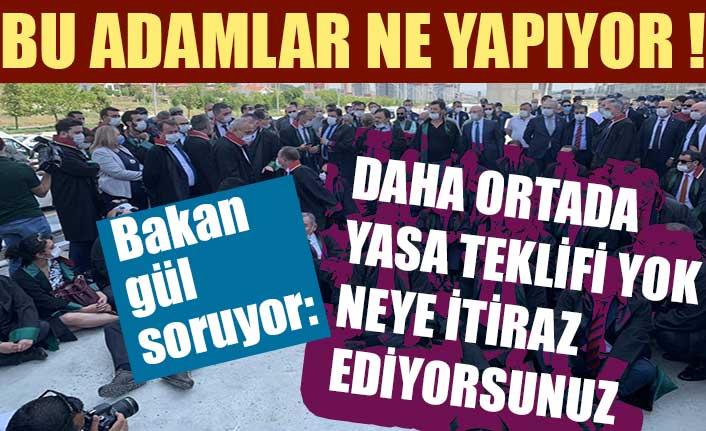 Adalet Bakanı Gül, yürüyen baro başkanlarını eleştirdi