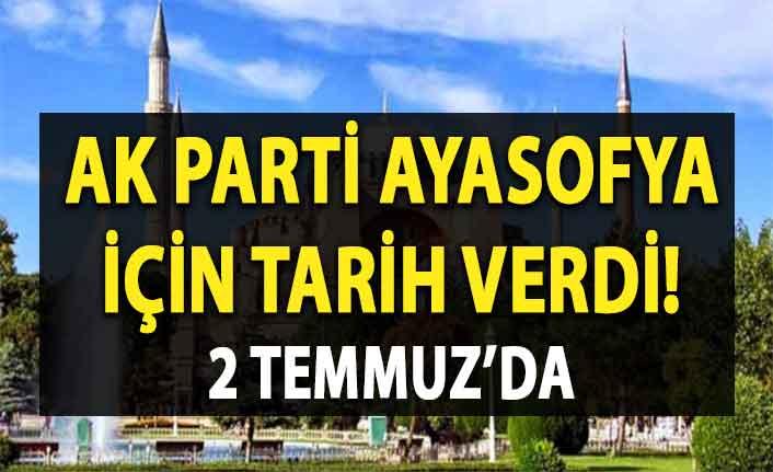 AK Parti'den heyecanlandıran Ayasofya açıklaması
