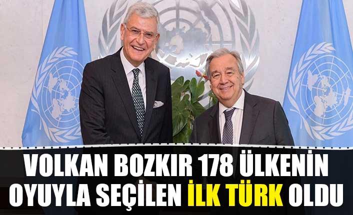 Volkan Bozkır 178 ülkenin oyuyla seçilen ilk Türk oldu