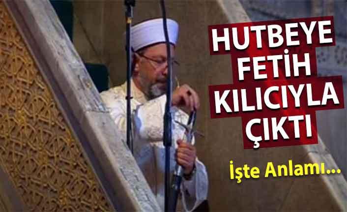 Ali Erbaş hutbeye kılıçla çıktı! İşte anlamı