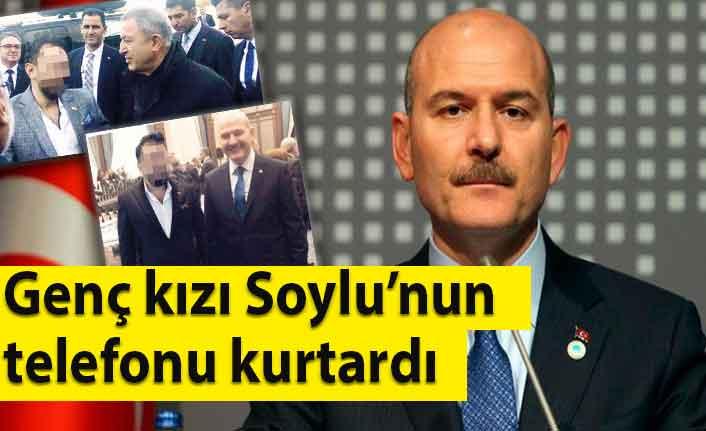 Genç kızı İçişleri Bakanı Süleyman Soylu'nun telefonu kurtardı