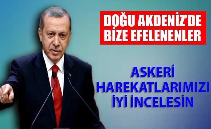 Erdoğan'dan Yunanistan'a: En azından 4 yıldaki askeri harekatlarımızı inceleyin