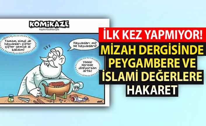Mizah dergisinde Peygambere ve İslami değerlere hakaret