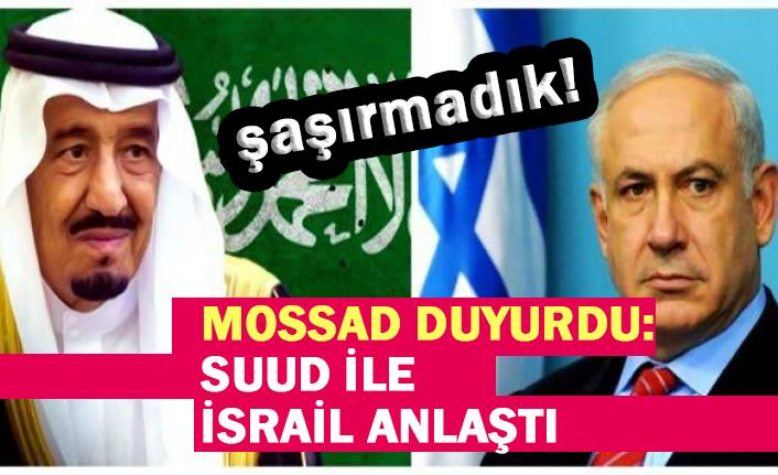 Mossad Başkanı: Suudi Arabistan, İsrail ile normalleşme yolunda