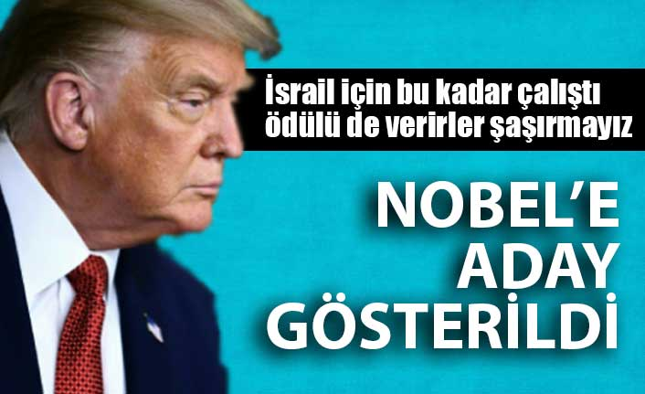 Trump, Nobel Barış Ödülü'ne aday gösterildi