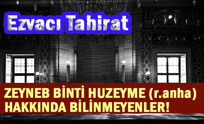 ZEYNEB BİNTİ HUZEYME (r.anha) HAKKINDA BİLİNMEYENLER!