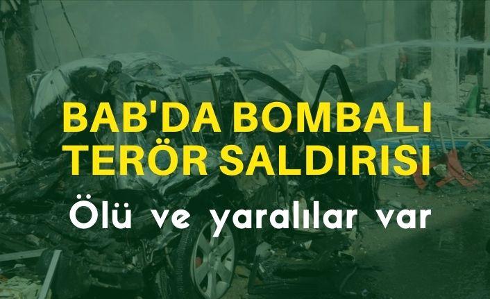Bab'da bombalı terör saldırısı: 14 ölü, 50 yaralı