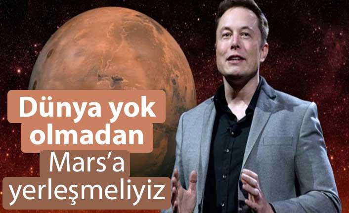 Elon Musk: Mars'a yerleşim yeri kurmak için acele etmeliyiz