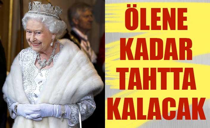 Kraliçe Elizabeth'in son kararı: Ölene kadar tahtta kalacak