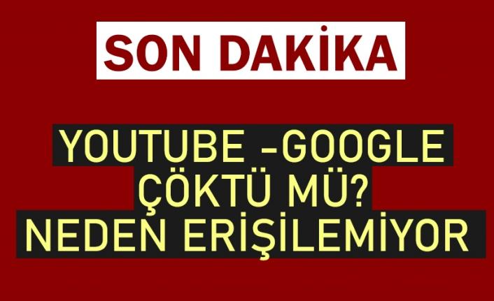 SON DAKİKA    YouTube -Google çöktü mü, neden açılmıyor? Google- YouTube ne zaman açılacak?