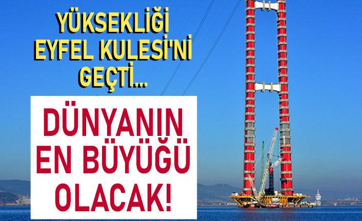 Yüksekliği Eyfel Kulesi'ni geçti... Dünyanın en büyüğü olacak!