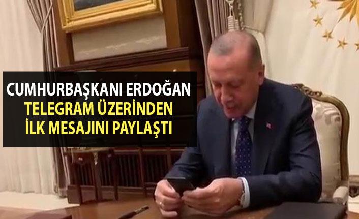 Cumhurbaşkanı Erdoğan, Telegram üzerinden ilk mesajını paylaştı