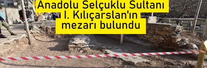 Diyarbakır'da Anadolu Selçuklu Sultanı I. Kılıçarslan'ın mezarı bulundu