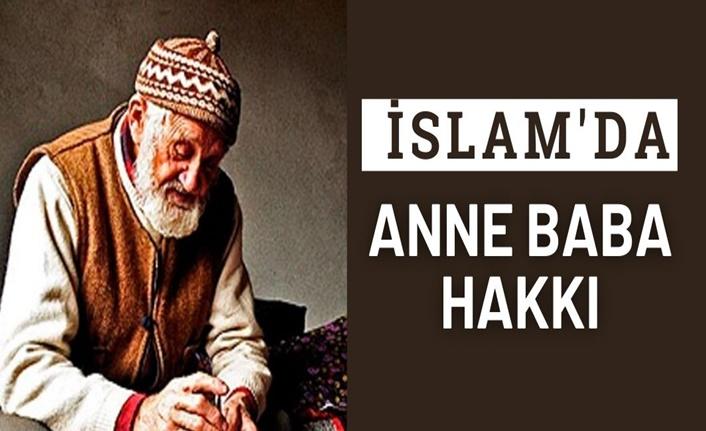 İslam'da Anne Baba Hakkı