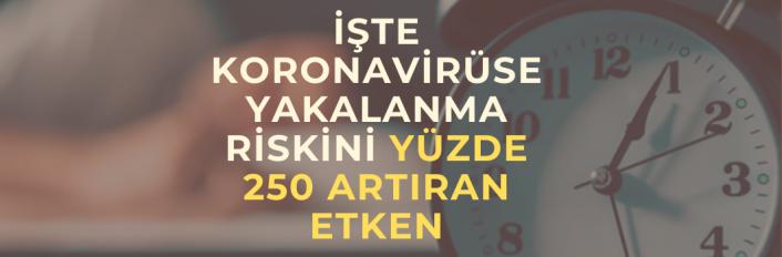 Koronavirüse Yakalanma Riskini Yüzde 250 Artıran Etken: Uyku Eksikliği