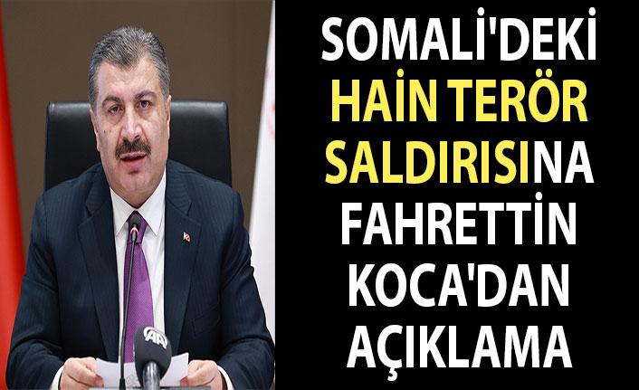 Somali'deki terör saldırısına Fahrettin Koca'dan açıklama